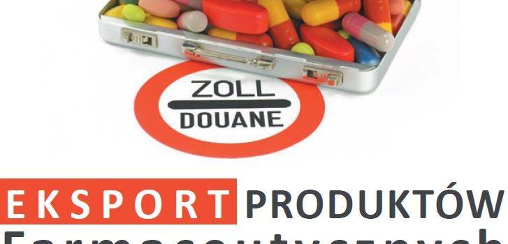 Eksport Produktów Farmaceutycznych –  sukces branży, czy słabość systemu?
