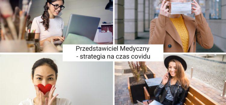Przedstawiciel Medyczny – strategia na czas covidu